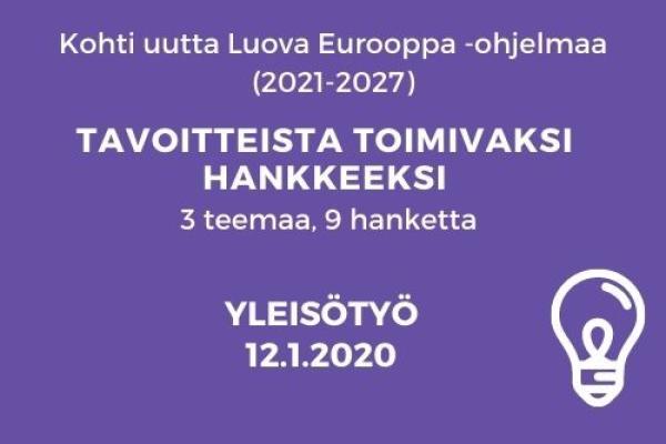 LE Tavoitteista toimivaksi hankkeeksi Yleisötyö 12.1.2021