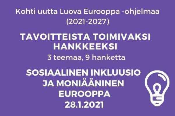 LE Tavoitteista toimivaksi hankkeeksi Sosiaalinen inkluusio 28.1.2021
