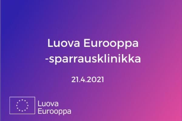 Luova Eurooppa -sparrausklinikka 21.4