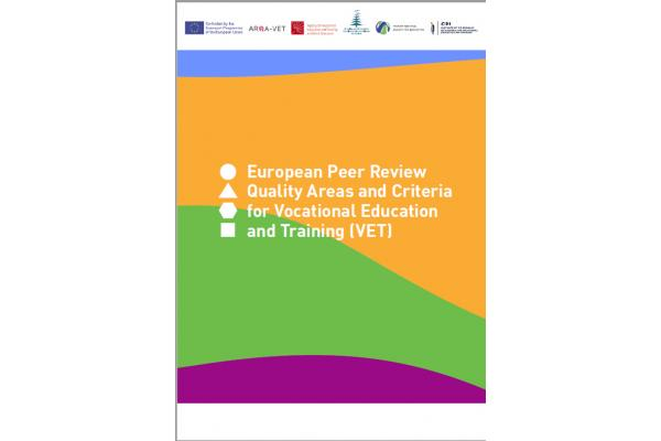 European Peer Review Quality Areas and Criteria for Vocational Education and Training (VET)