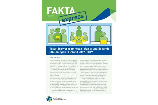 Fakta Express 4B/2020: Tutorlärarverksamheten i den grundläggande utbildningen i Finland 2017–2019