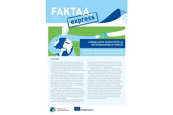 Faktaa Express 1A/2021: Uudenlaista yhteistyötä ja kotikansainvälistymistä. Korkeakoulujen henkilöstön kokemukset Erasmus+ -ohjelman vaihtojaksoista
