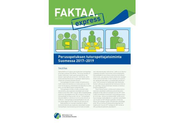 Faktaa Express 4A/2020: Perusopetuksen tutoropettajatoiminta Suomessa 2017–2019