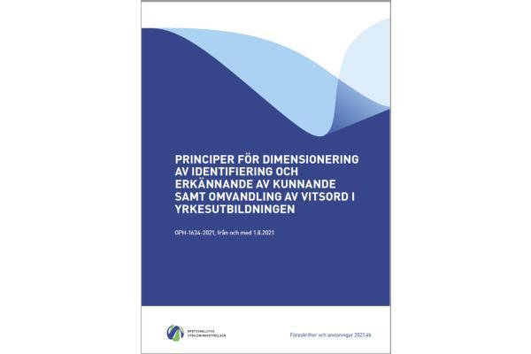 Principer för dimensionering av identifiering och erkännande av kunnande samt omvandling av vitsord i yrkesutbildningen