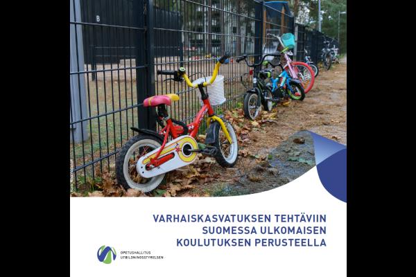 Varhaiskasvatuksen tehtäviin Suomessa ulkomaisen koulutuksen perusteella