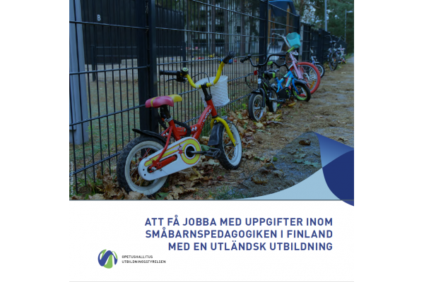 Att få jobba med uppgifter inom småbarnspedagogiken i Finland med en utländsk utbildning