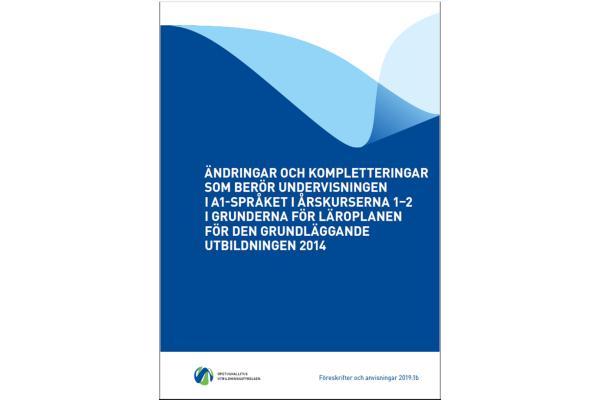 Ändringar och kompletteringar som berör undervisningen i A1-språket i årskurserna 1–2 i grunderna för läroplanen för den grundläggande utbildningen 2014