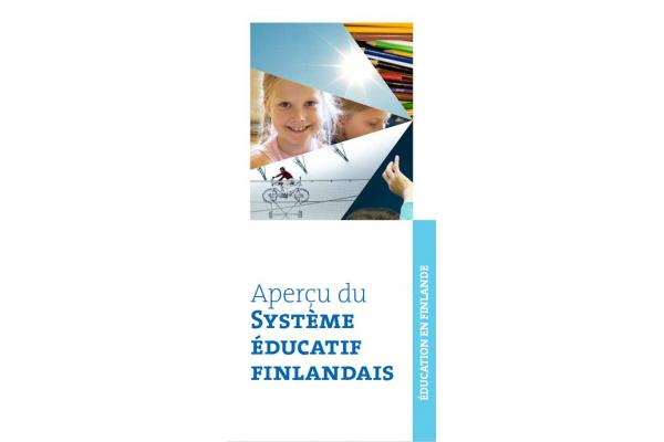 Finnish education in a nutshell in French Aperçu du Système éducatif finlandais