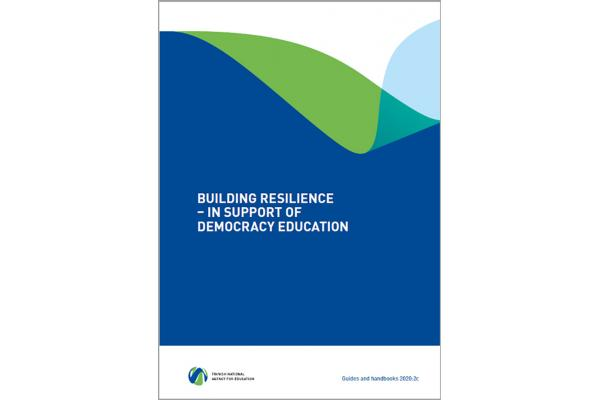 Building resilience – in support of democracy education