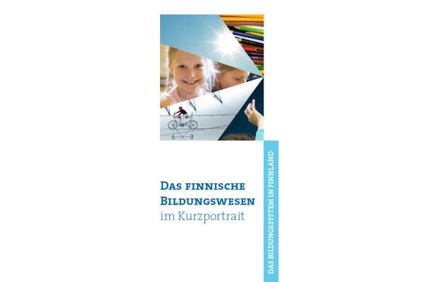 Finnish education in a nutshell in German             -                                            Das finnische Bildungswesen im Kurzportrait