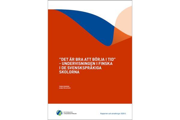 """""""Det är bra att börja i tid"""" - undervisningen i finska i de svenskspråkiga skolorna"""