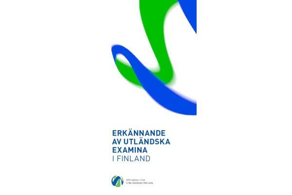 Erkännande av utländska examina i Finland