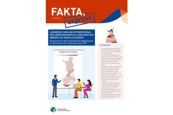 Fakta Express 2B/2020:  Läromedel som kan differentieras, möjliggör individuella lärstigar och innehåller visuella element. Resultatet av den nationella kartläggningen av läromedel och studiematerial 2019