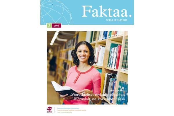 Faktaa 2/2009: Vieraskieliset tutkinto-ohjelmat suomalaisissa korkeakouluissa