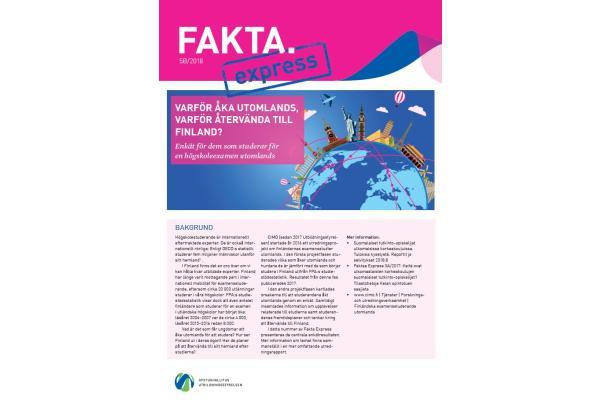 Fakta Express 5B/2018: Varför åka utomlands, varför återvända till Finland?
