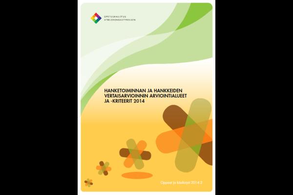 Hanketoiminnan ja hankkeiden vertaisarvioinnin arviointialueet ja -kriteerit 2014