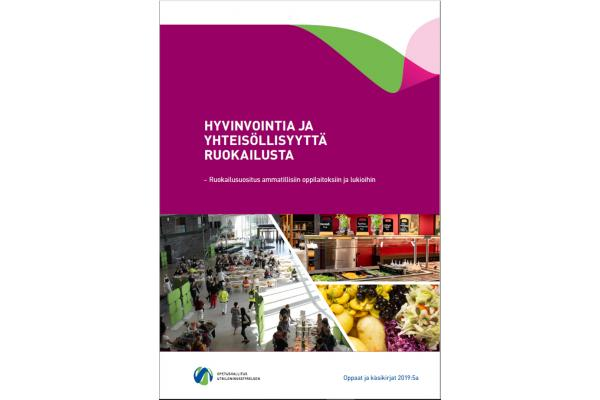 Hyvinvointia ja yhteisöllisyyttä ruokailusta