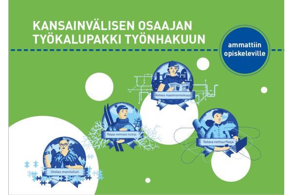 Kansainvälisen osaajan työkalupakki työnhakuun ammattiin opiskeleville