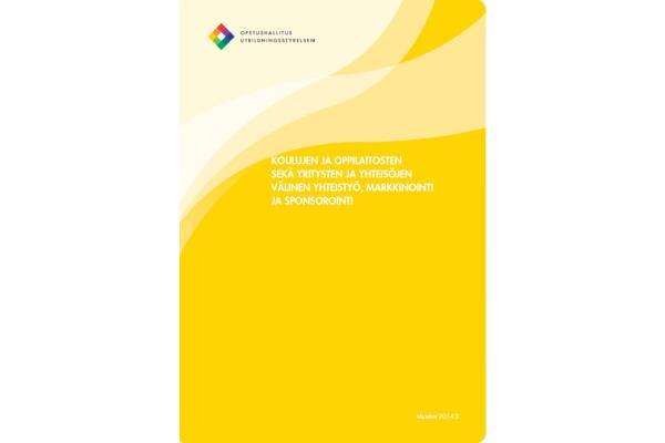 Koulujen ja oppilaitosten sekä yritysten välinen yhteistyö, markkinointi ja sponsorointi