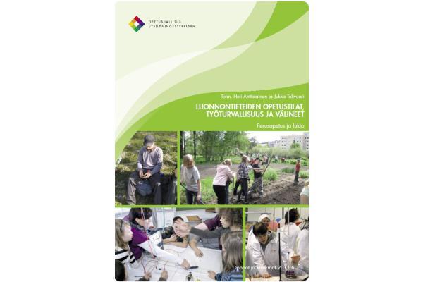 Luonnontieteiden opetustilat, työturvallisuus ja välineet