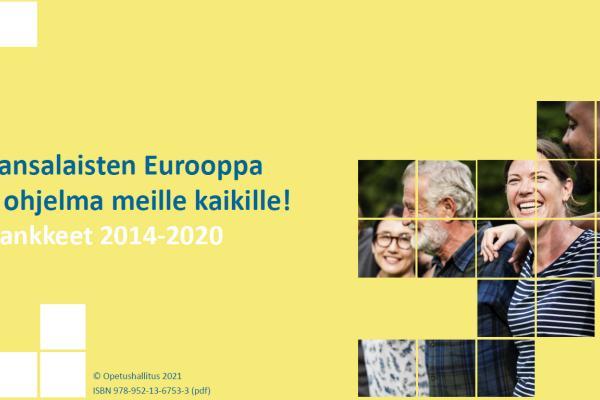 Kansalaisten Eurooppa - ohjelma meille kaikille! Hankkeet 2014-2020