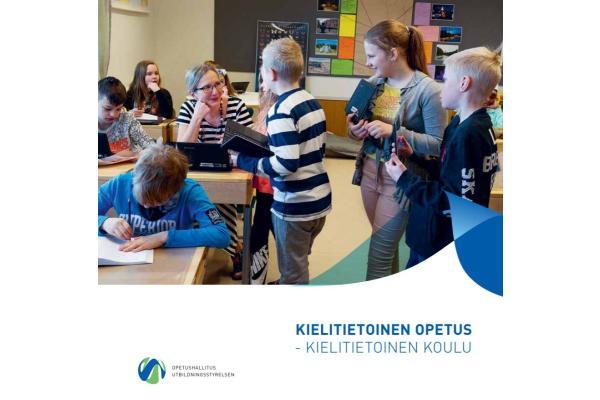 Kielitietoinen opetus - kielitietoinen koulu