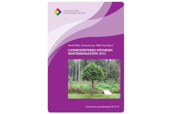 Luonnontieteiden opetuksen kehittämishaasteita 2012