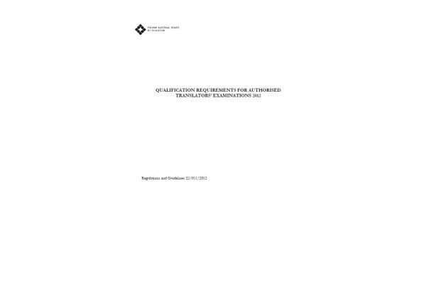 Qualification Requirements for Authorised Translators' Examinations 2012