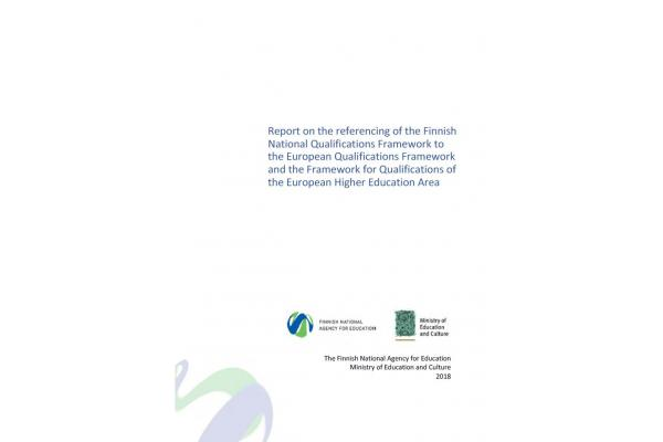 Report on the referencing of the Finnish National Qualifications Framework to the European Qualifications Framework and the Framework for Qualifications of the European Higher Education Area