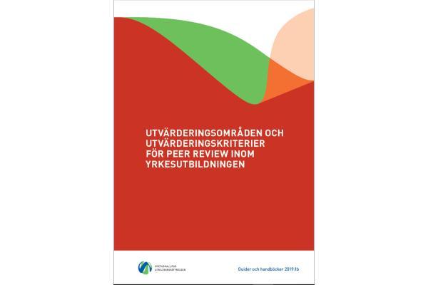 Utvärderingsområden och utvärderingskriterier för peer review inom yrkesutbildningen