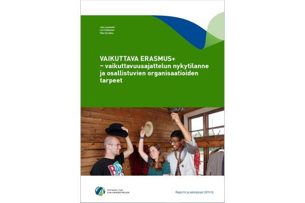 Vaikuttava Erasmus+ – vaikuttavuusajattelun nykytilanne ja osallistuvien organisaatioiden tarpeet