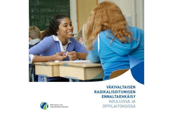 Väkivaltaisen radikalisoitumisen ennaltaehkäisy kouluissa ja oppilaitoksissa