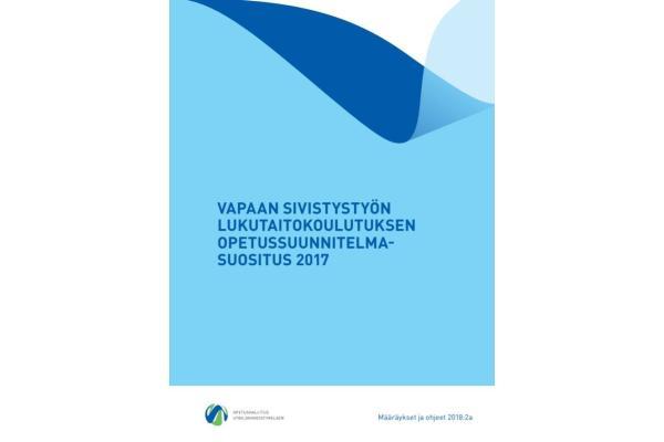 Vapaan sivistystyön lukutaitokoulutuksen opetussuunnitelmasuositus 2017