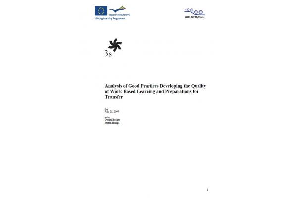 Analysis of Good Practices Developing the Quality of Work-Based Learning and Preparations for Transfer