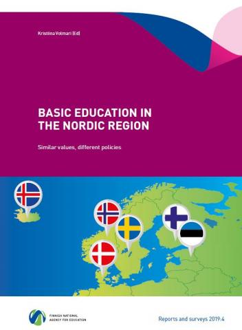 BASIC EDUCATION IN THE NORDIC REGION - Similar values, different policies