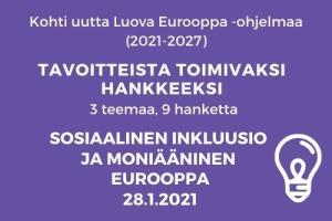 Tavoitteista toimivaksi hankkeeksi - Sosiaalinen inkluusio ja moniääninen Eurooppa