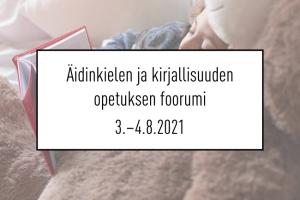 Äidinkielen ja kirjallisuuden opetuksen foorumi – Hyvinvointia kielestä ja kirjallisuudesta  -webinaari