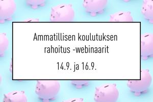 Ammatillisen koulutuksen rahoitus- webinaarit
