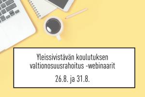 Yleissivistävän koulutuksen valtionosuusrahoitus -webinaarit