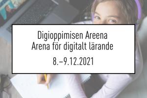 Digioppimisen areena 2021 - Arena för digitalt lärande 2021