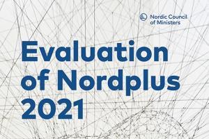 Nordplus-ohjelma arvioitu 2021