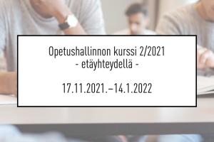 Opetushallinnon kurssi 2/2021 etäyhteydellä
